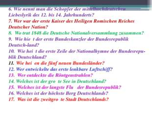 6. Wie nennt man die Schopfer der mittelhochdeutschen Liebeslyrik des 12. bis