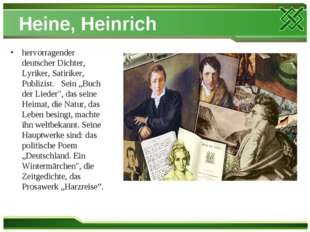 Heine, Heinrich hervorragender deutscher Dichter, Lyriker, Satiriker, Publizi