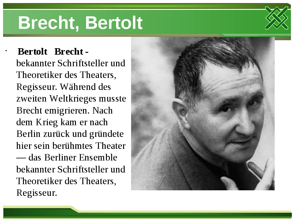 bertold brecht intellectual drama and change essay Initially enthusiastic, brecht soon changed his mind on seeing his classmates swallowed by the army brecht was nearly expelled from school in 1915 for writing brecht's first full-length play, baal (written 1918), arose in response to an argument in one of kutscher's drama seminars, initiating a trend that.