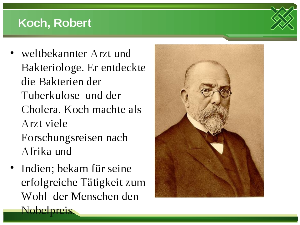 Koch, Robert weltbekannter Arzt und Bakteriologe. Er entdeckte die Bakterien...