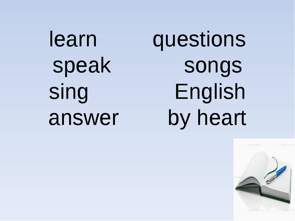 learn questions speak songs sing English answer by heart
