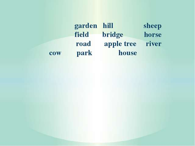 garden hill sheep field bridge horse road apple tree river cow park house