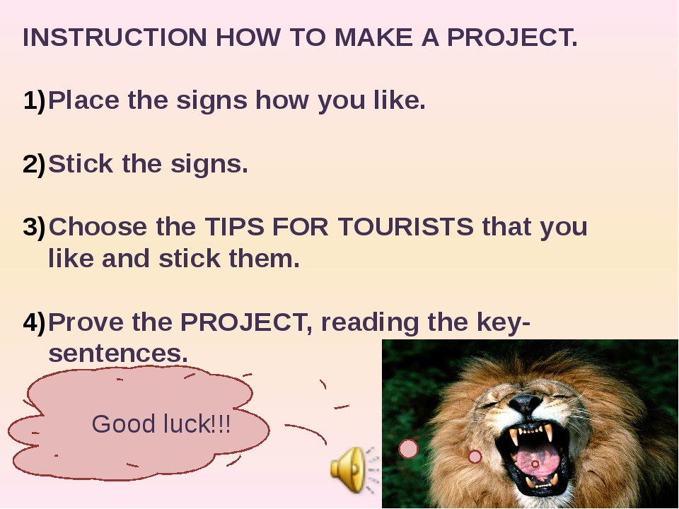 INSTRUCTION HOW TO MAKE A PROJECT. Place the signs how you like. Stick the si...