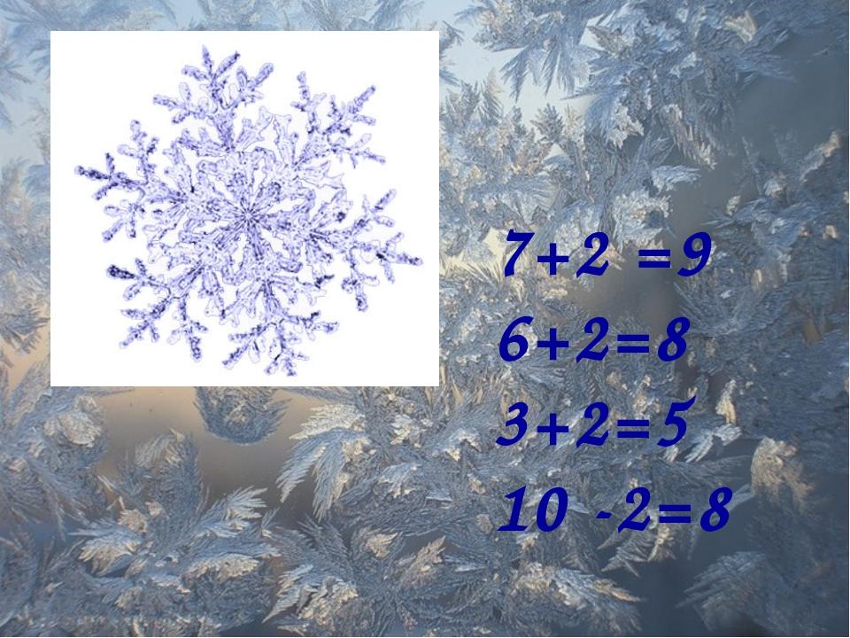 7+2 =9 6+2=8 3+2=5 10 -2=8