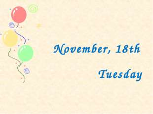 November, 18th Tuesday