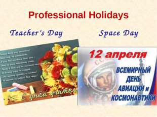 Professional Holidays Teacher's Day Space Day