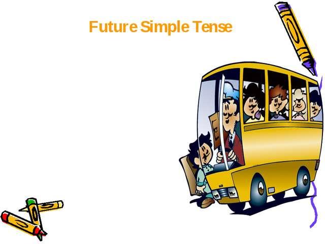 Future Simple Tense