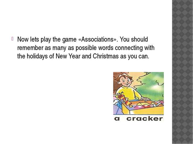 Now lets play the game «Associations». You should remember as many as possib...