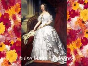 Louise Marie d'Orleans