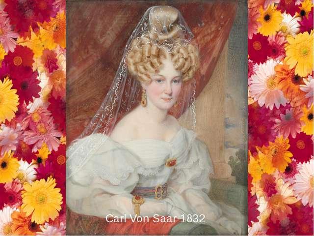 Carl Von Saar 1832