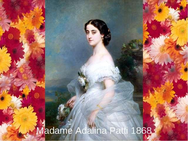 Madame Adalina Patti 1868