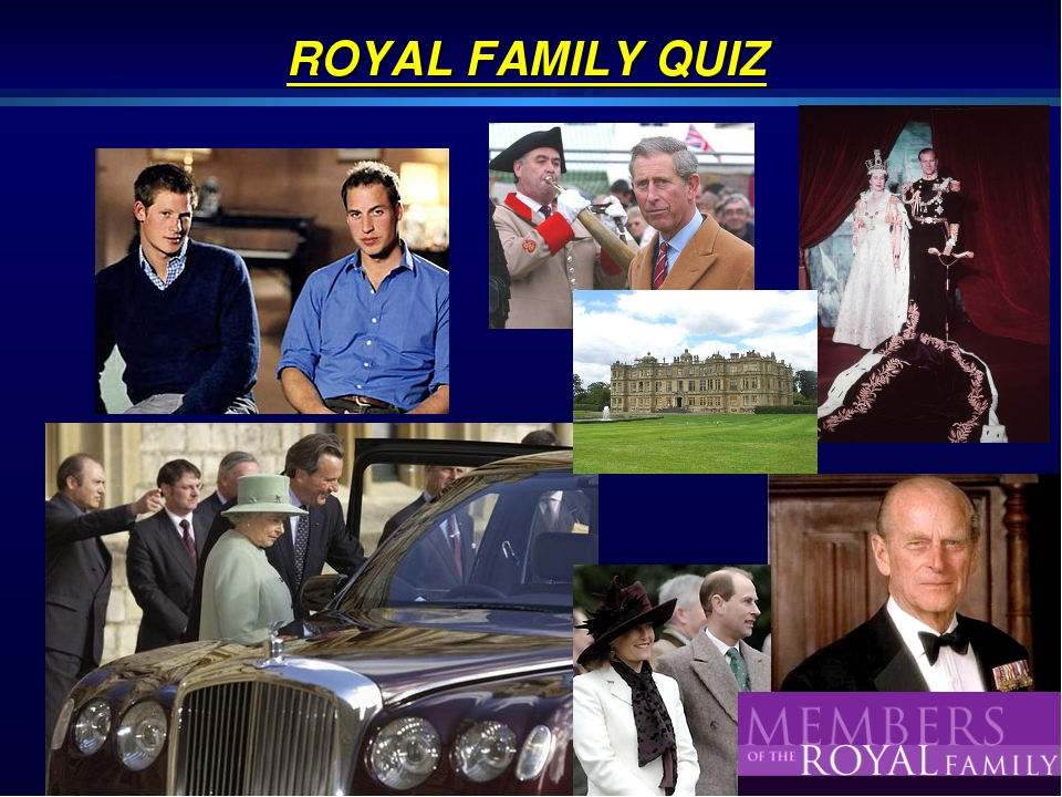 ROYAL FAMILY QUIZ