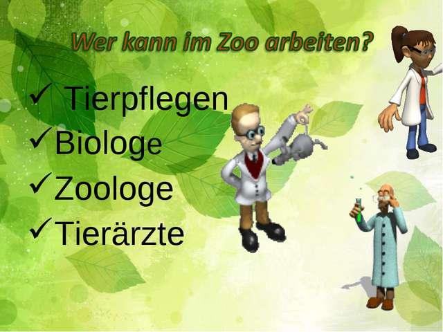 Tierpflegen Biologe Zoologe Tierärzte