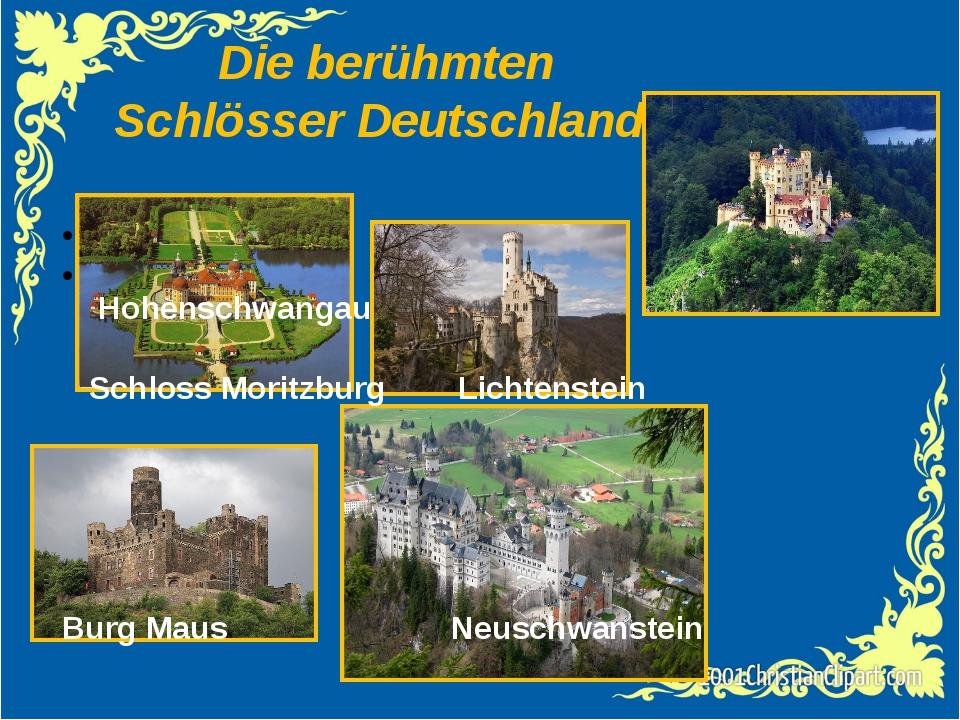 Die berühmten Schlösser Deutschlands Hohenschwangau Schloss Moritzburg Lichte...