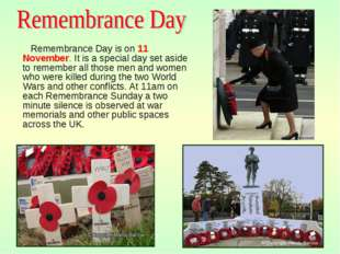 View of Town Town Centre Remembrance Day is on 11 November. It is a special d