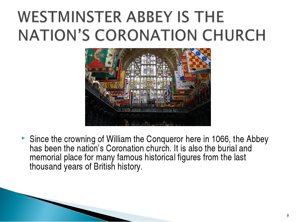 Since the crowning of William the Conqueror here in 1066, the Abbey has been...