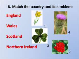 6. Match the country and its emblem: 1 2 3 4