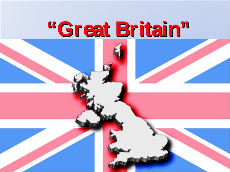 """Great Britain"""