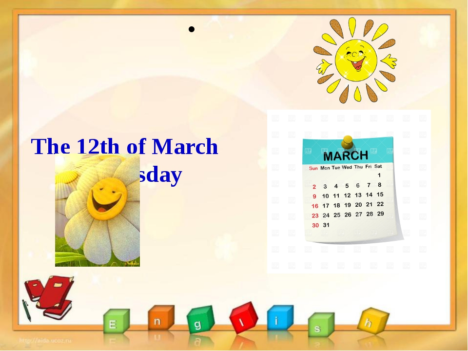 The 12th of March Wednesday