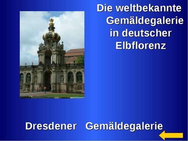 Die weltbekannte Gemäldegalerie in deutscher Elbflorenz Dresdener Gemäldegal...