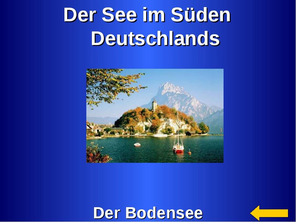 Der See im Süden Deutschlands Der Bodensee