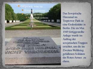 Das Sowjetische Ehrenmal im Treptower Park ist eine Gedenkstätte in Berlin. D
