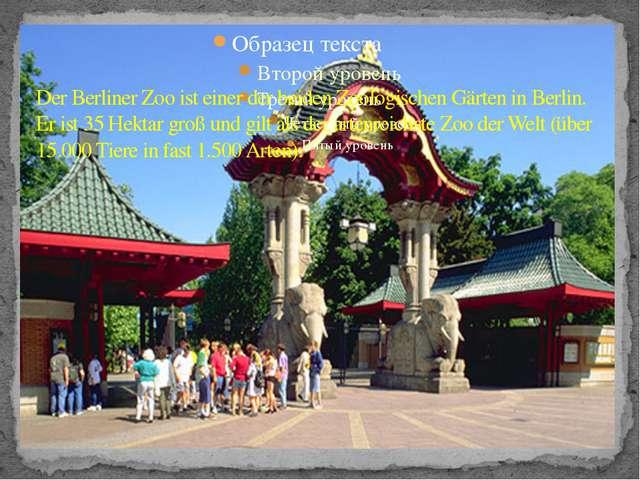 Der Berliner Zoo ist einer der beiden Zoologischen Gärten in Berlin. Er ist 3...