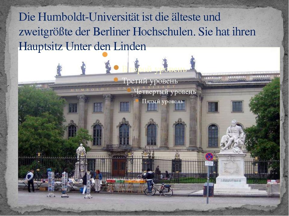 Die Humboldt-Universität ist die älteste und zweitgrößte der Berliner Hochsch...