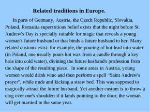 Related traditions in Europe. In parts of Germany, Austria, the Czech Republ