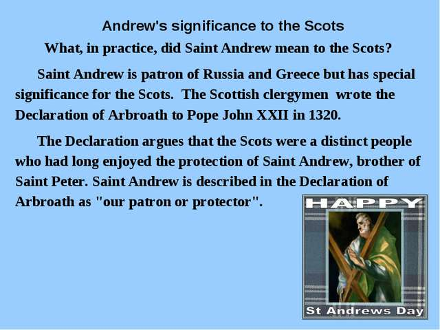 Andrew's significance to the Scots What, in practice, did Saint Andrew mean...