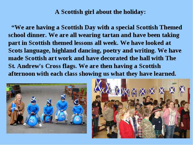 "A Scottish girl about the holiday: ""We are having a Scottish Day with a spec..."
