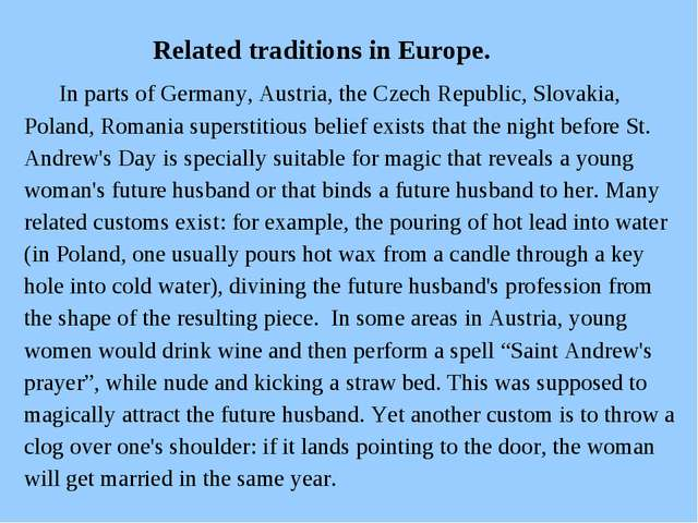 Related traditions in Europe. In parts of Germany, Austria, the Czech Republ...