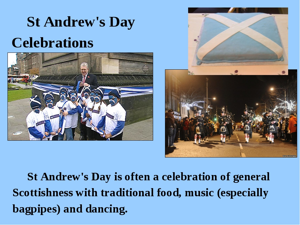 St Andrew's Day Celebrations St Andrew's Day is often a celebration of gener...