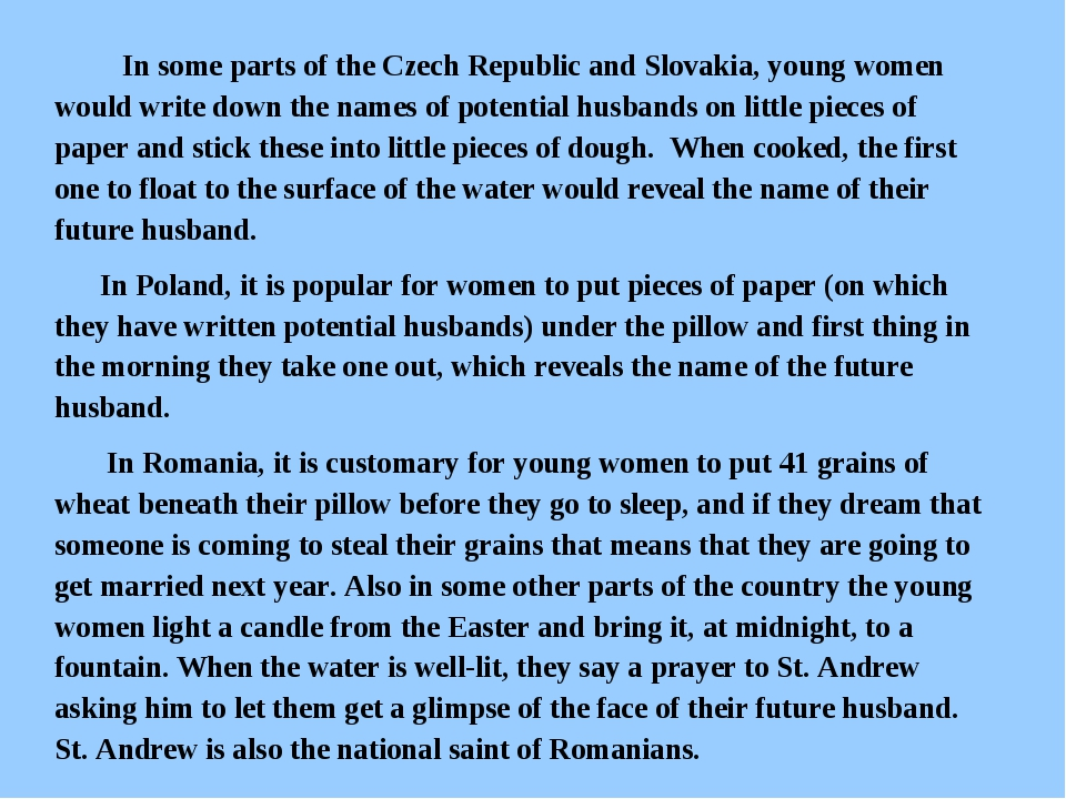 In some parts of the Czech Republic and Slovakia, young women would write do...