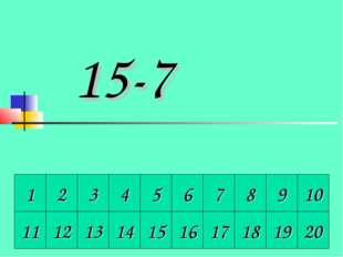 1 2 3 4 5 6 7 8 9 10 11 12 13 14 15 16 17 18 19 20 15-7