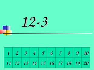 1 2 3 4 5 6 7 8 9 10 11 12 13 14 15 16 17 18 19 20 12-3