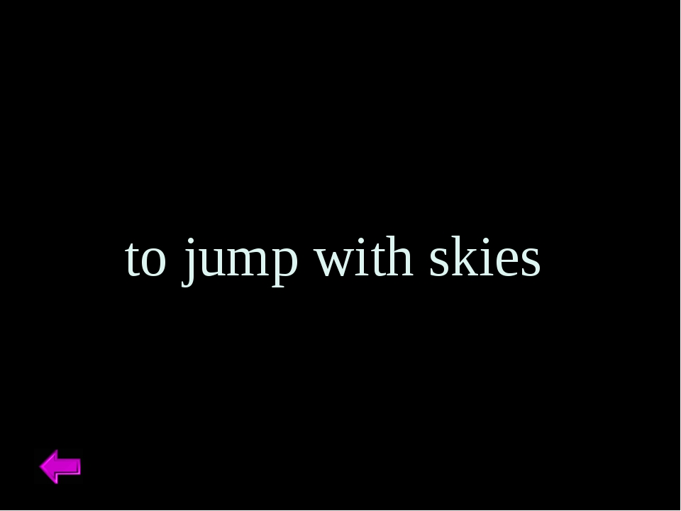 to jump with skies