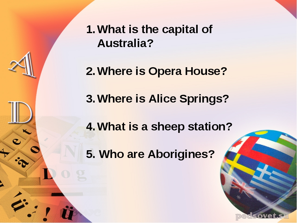 What is the capital of Australia? Where is Opera House? Where is Alice Spring...