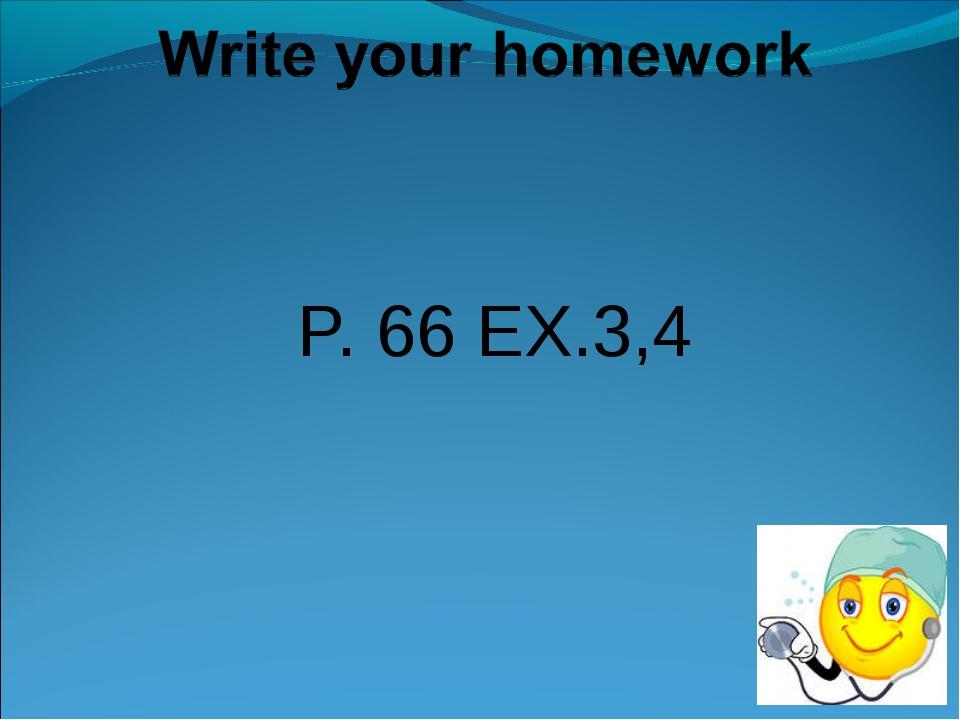 P. 66 EX.3,4
