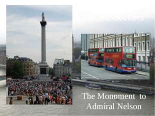 The Monument to Admiral Nelson Double-deckers