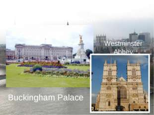 Westminster Abbey Buckingham Palace Westminster is the political centre of Lo