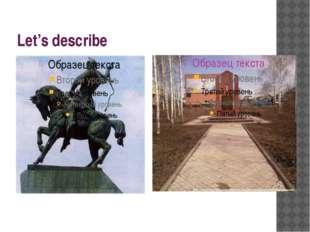 Let's describe
