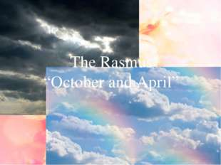 """The Rasmus """"October and April"""""""