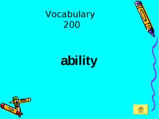 Vocabulary 200 ability