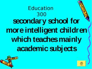 Education 300 secondary school for more intelligent children which teaches ma
