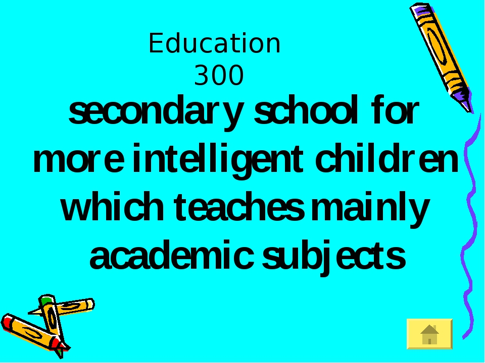 Education 300 secondary school for more intelligent children which teaches ma...