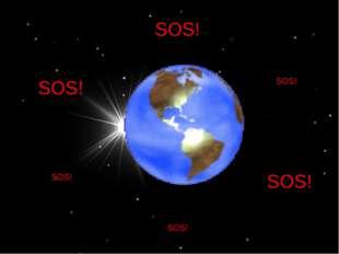 SOS! SOS! SOS! SOS! SOS! SOS!