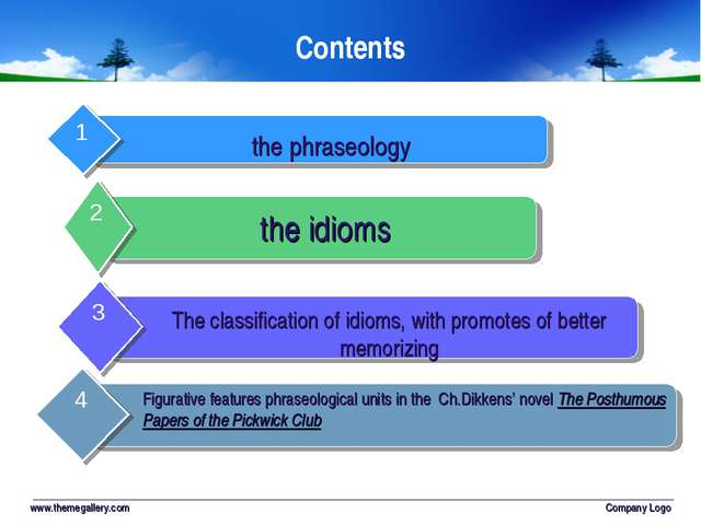 www.themegallery.com Company Logo Contents the phraseology the idioms The cla...