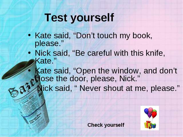 """Test yourself Kate said, """"Don't touch my book, please."""" Nick said, """"Be carefu..."""