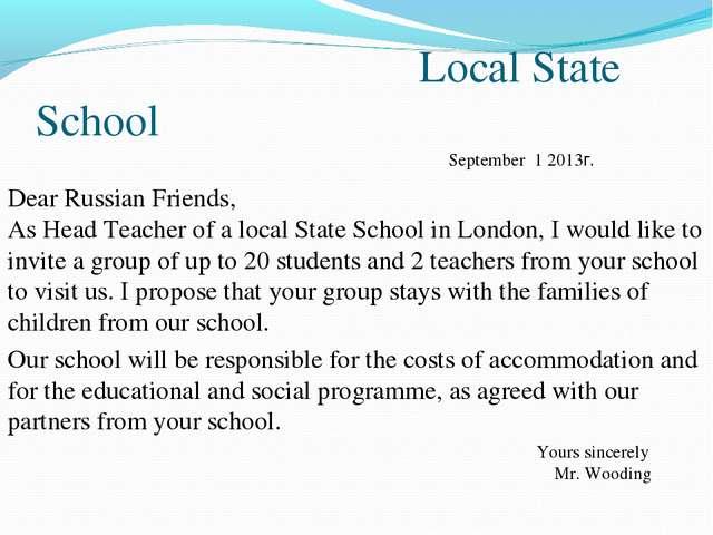 Local State School Dear Russian Friends, As Head Teacher of a local State Sc...
